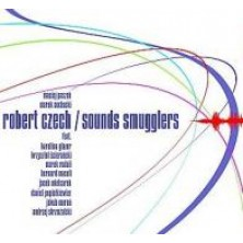 Sounds Smugglers Robert Czech