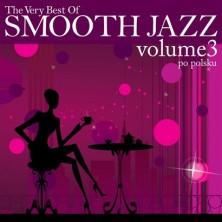 The Very Best Of Smooth Jazz - Po Polsku Sampler