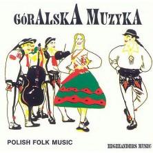 Polish Folk Music - Muzyka Góralska Sampler
