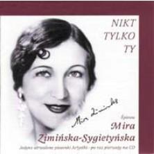 Nikt tylko ty Mira Zimińska-Sygietyńska