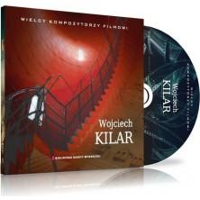 Wojciech Kilar - Wielcy kompozytorzy filmowi Wojciech Kilar