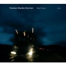 Dark Eyes Tomasz Stańko Quintet