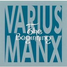 The Beginning Varius Manx