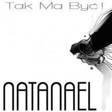 Tak ma być! Natanael