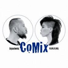CoMix  Natalia Kukulska, Michał Dąbrówka