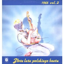 Złote lata polskiego beatu 1965 vol. 2 Sampler