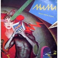 Heavy Rock & Roll MaMa