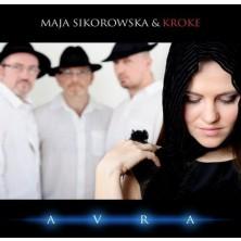 Avra Maja Sikorowska, Kroke