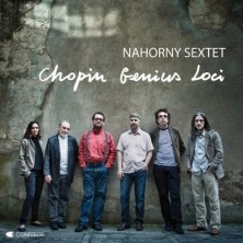 Chopin Genius Loci Włodzimierz Nahorny Sextet