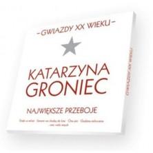 Gwiazdy XX Wieku: Katarzyna Groniec Katarzyna Groniec