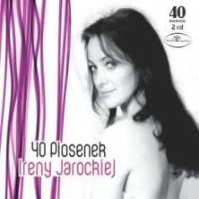40 piosenek Ireny Jarockiej  Irena Jarocka