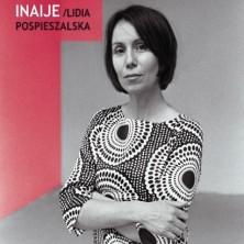 Inaije [Reedycja] - Lidia Pospieszalska Inaije Lidia Pospieszalska