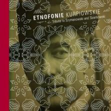 Etnofonie Kurpiowskie Etnofonie Kurpiowskie