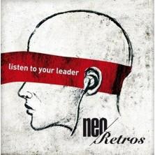 Listen To Your Leader Neo Retros