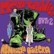 Agnieszka Osiecka - Buty 2 Maryla Rodowicz