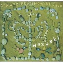 Mazurki Janusz Prusinowski Trio