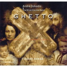 Ghetto Andre Ochodlo, The Minsk Klezmer Band