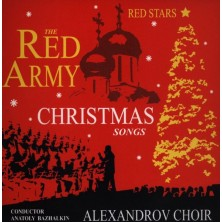 Chór Aleksandrowa - Red Army Christmas Songs / Kolędy Alexandrov Song And Dance Ensebmle of the Soviet Army