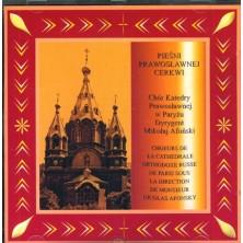 Pieśni Prawosławnej Cerkwi Chór Katedry Prawisławnej w Paryżu