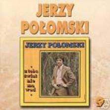 Z tobą świat nie ma wad 9 Jerzy Połomski