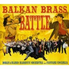 Balkan Brass Battle Boban & Marko Marković Orchestra vs. Fanfare Ciocărlia