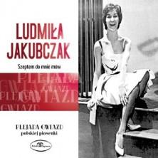 Szeptem do mnie mów  Ludmiła Jakubczak