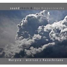 Marysia wiersze z Kazachstanu Soundcheck Aga Kiepuszewska