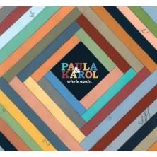 Whole Again Paula i Karol