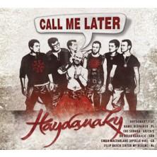 Call me Later Haydamaky
