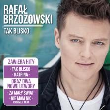 Tak Blisko Bonus Rafał Brzozowski
