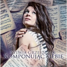 Komponując siebie Sylwia Grzeszczak