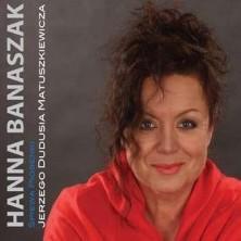 Piosenki Jerzego Dudusia Matuszkiewicza Hanna Banaszak