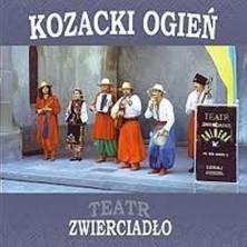 Kozacki ogień Teatr Zwierciadło
