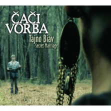 Tajno Biav - Secret Marriage Čači Vorba