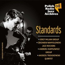 Polish Radio Jazz Archives vol. 8 Standards Polish Radio Jazz Archives Vol. 8