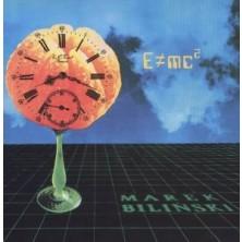 E = mc2 Marek Biliński