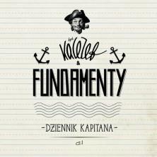Dzienik Kapitana cz. 1 KaCeZet & Fundamenty