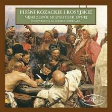 Pieśni kozackie i rosyjskie Męski Zespół Muzyki Cerkiewnej Jerzy Szurbak