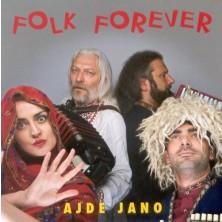 Ajde Jano Folk Forever