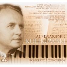 Koncerty - Concertos Aleksander Kulikowski