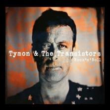 Rocknroll Tymon & Transistors