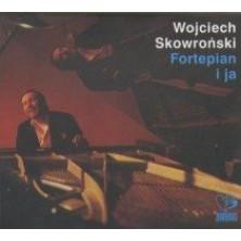 Fortepian i Ja Wojciech Skowroński