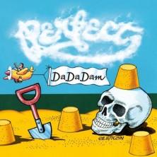 Dadadam Perfect