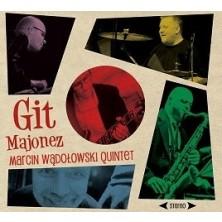 Git Majonez Marcin Wądołowski Quintet