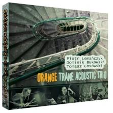 Piotr Lemańczyk Tomasz Łosowski Dominik Bukowski Orange Trane Acoustic Trio