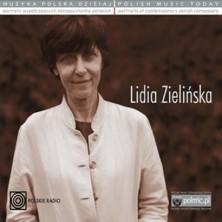 Muzyka Polska Dzisiaj. Portrety współczesnych kompozytorów polskich Lidia Zielińska