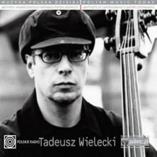 Muzyka Polska Dzisiaj. Portrety współczesnych kompozytorów polskich Tadeusz Wielecki