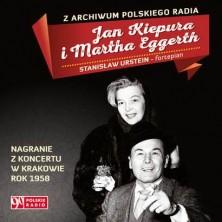 Z archiwum Polskiego Radia: Nagranie z koncertu w Krakowie 1958 Jan Kiepura Martha Eggerth