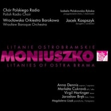 Moniuszko: Litanie Ostrobramskie Stanisław Moniuszko