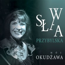 Mój Okudżawa Sława Przybylska